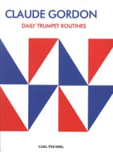 Claude Gordon - Daily Trumpet Routines - Partition - di-arezzo.fr