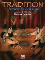 Tradition Jewish Music - Easy piano Robert Schultz laflutedepan.com