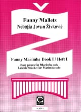 Nebojsa jovan Zivkovic - Funny Marimba Volume 1 - Sheet Music - di-arezzo.co.uk