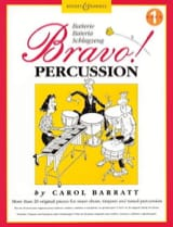 Bravo Percussion Volume 1 Carol Barratt Partition laflutedepan.com