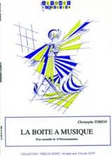 Christophe Torion - La Boite A Musique - Partition - di-arezzo.fr