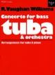 Williams Ralph Vaughan - Concerto for bass tuba - Partition - di-arezzo.fr