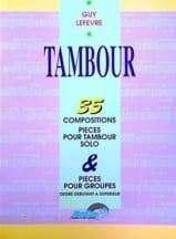 Tambour 35 Compositions Guy Lefèvre Partition laflutedepan.com
