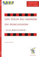 A la Brésilienne - Un Tour du Monde en Percussion laflutedepan.com
