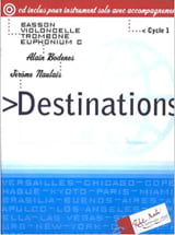 Bodenes A. / Naulais J. - Destinations - Partition - di-arezzo.fr