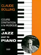 Claude Bolling - Cours D' Initiation A la Musique de Jazz Par le Piano - Partitura - di-arezzo.it