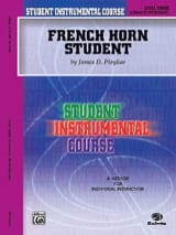James Ployhar - French Horn Student Volume 3 - Partition - di-arezzo.fr