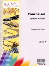 Tourne-Sol Jérôme Naulais Partition Trombone - laflutedepan.com