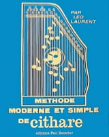 Leo Laurent - Méthode moderne et simple de cithare - Partition - di-arezzo.fr