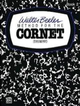 Walter Beeler - Method For The Cornet Volume 2 - Partition - di-arezzo.fr