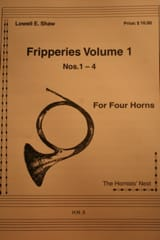 Lowell E. Shaw - Fripperies Volume 1 N° 1-4 - Partition - di-arezzo.fr