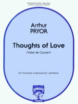 Arthur Pryor - Thoughts Of Love - Partition - di-arezzo.fr