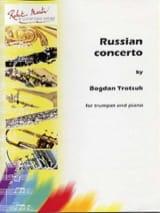 Bogdan Trotsuk - Russian Concerto - Partition - di-arezzo.fr