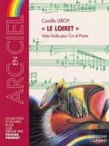 Le Loiret - Camille Leroy - Partition - Cor - laflutedepan.com