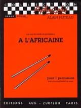 A l'Africaine - Un tour du monde en percussion laflutedepan.com