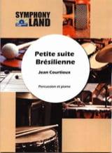 Jean Courtioux - Petite Suite Brésilienne - Partition - di-arezzo.fr