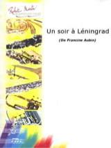 Un soir à Léningrad Francine Aubin Partition Trombone - laflutedepan