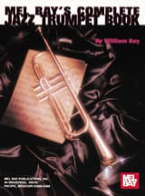 William Bay - Complete Jazz Trumpet Book - Partition - di-arezzo.fr
