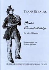 Franz Strauss - Sechs Quartettsätze - Partitura - di-arezzo.es