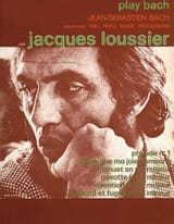 Play Bach - Jacques Loussier - Partition - Jazz - laflutedepan.com