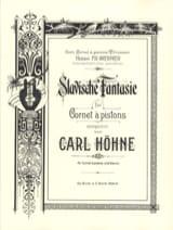 Slavische Fantaisie Carl Höhne Partition Trompette - laflutedepan.com