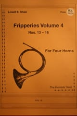 Lowell E. Shaw - Fripperies Volume 4 N° 13-16 - Partition - di-arezzo.fr