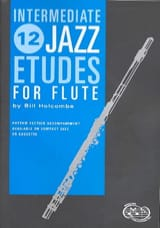 12 Intermediate Jazz Etudes For Flute Bill Holcombe laflutedepan.com