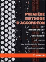 Astier André / Baselli Joss - First method of accordion volume 1 - Sheet Music - di-arezzo.com
