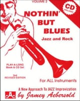 Volume 2 - Nothin' But Blues METHODE AEBERSOLD laflutedepan.com