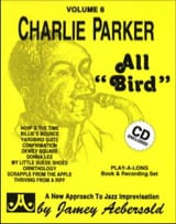 Volume 6 - Charlie Parker All Bird METHODE AEBERSOLD laflutedepan.com