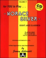 Silver Horace / Aebersold Jamey - Volume 17 avec 2 CDs - Horace Silver - Partition - di-arezzo.fr