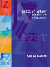 Pamela Wedgwood - Jazzin' About - Fun Pieces - Partition - di-arezzo.fr