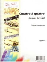 Jacques Devogel - Quatre à Quatre Suite - Partition - di-arezzo.fr
