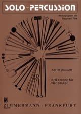 Drei Szenen Für Vier Pauken - Xavier Joaquin - laflutedepan.com