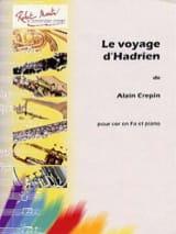 Le voyage d'Hadrien Alain Crepin Partition Cor - laflutedepan.com