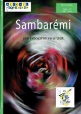 Christophe Merzet - Sambarémi - Partition - di-arezzo.fr