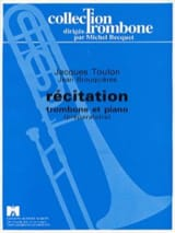 Récitation Jacques Toulon Partition Trombone - laflutedepan.com