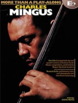 Charles Mingus - More Than A Play-Along - Eb Edition - Partition - di-arezzo.fr