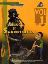 - Ballade En Saxophones Volume 1 - 1er Cycle - Partition - di-arezzo.fr