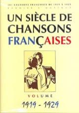 Un siècle de chansons Françaises 1919-1929 - laflutedepan.com