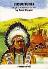 Sioux Tunes - Bram Wiggins - Partition - Trompette - laflutedepan.com