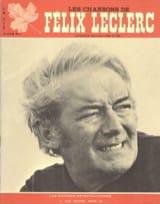 Félix Leclerc - Les Chansons de Felix Leclerc Volume 3 - Partition - di-arezzo.fr