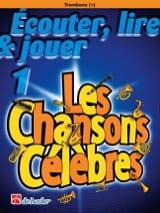Ecouter Lire et Jouer - Les chansons célèbres Volume 1 - Trombone laflutedepan.com