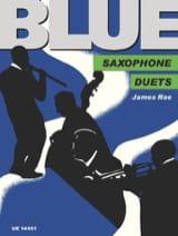 Blue James Rae Partition Saxophone - laflutedepan.com