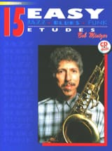 15 Easy Jazz, Blues, Funk Etudes Bob Mintzer Partition laflutedepan.be