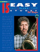 Bob Mintzer - 15 Easy Jazz, Blues, Funk Etudes - Partition - di-arezzo.fr