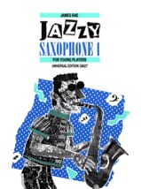 Jazzy Saxophone 1 for Young Players James Rae laflutedepan.com