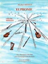 Euphonie Michel Mériot Partition Saxophone - laflutedepan.com