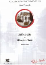 Jean François - Billy The Kid / Binaire Elvin - Partition - di-arezzo.fr