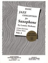 Basic Jazz Conception For Saxophone Volume 2 - laflutedepan.com